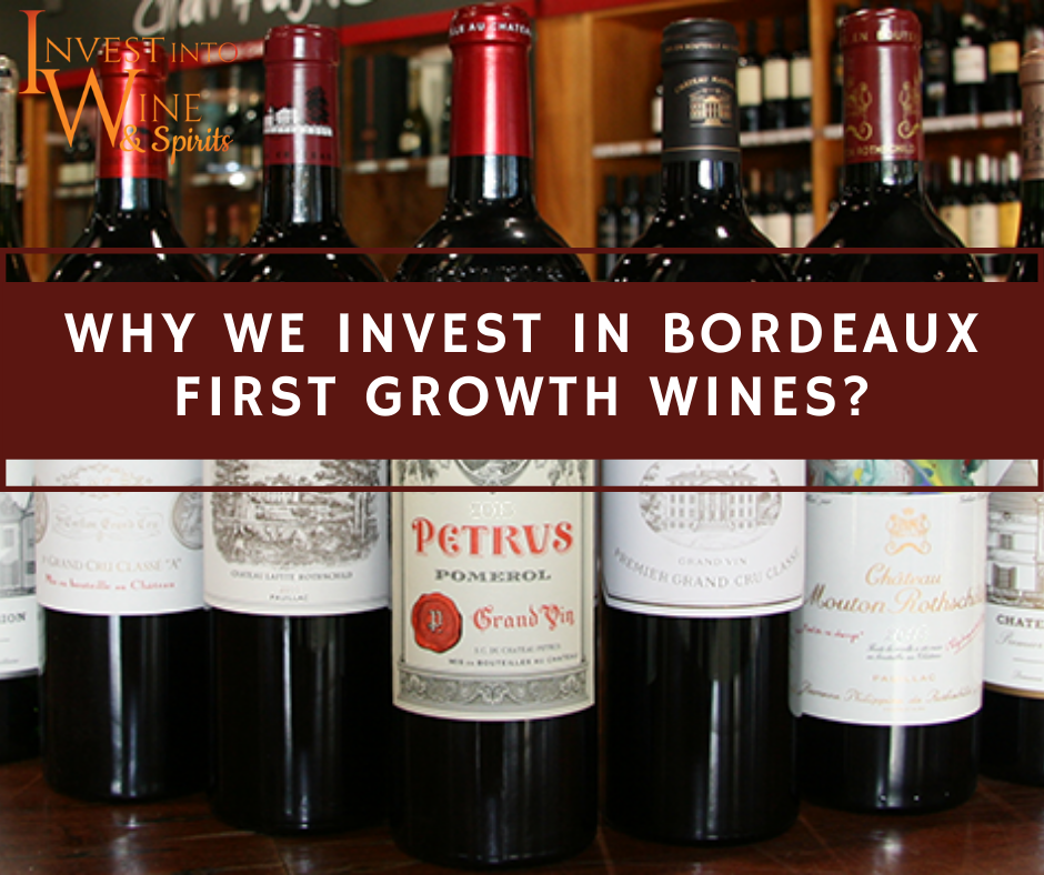 Why we Invest in Bordeaux 1st growth wines??